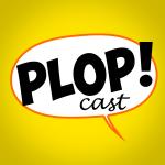 PLOP! Le podcast qui éclate les bulles
