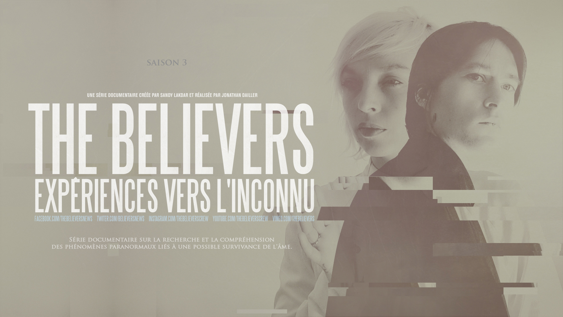 The Believers : Exp\u00e9riences vers l'inconnu