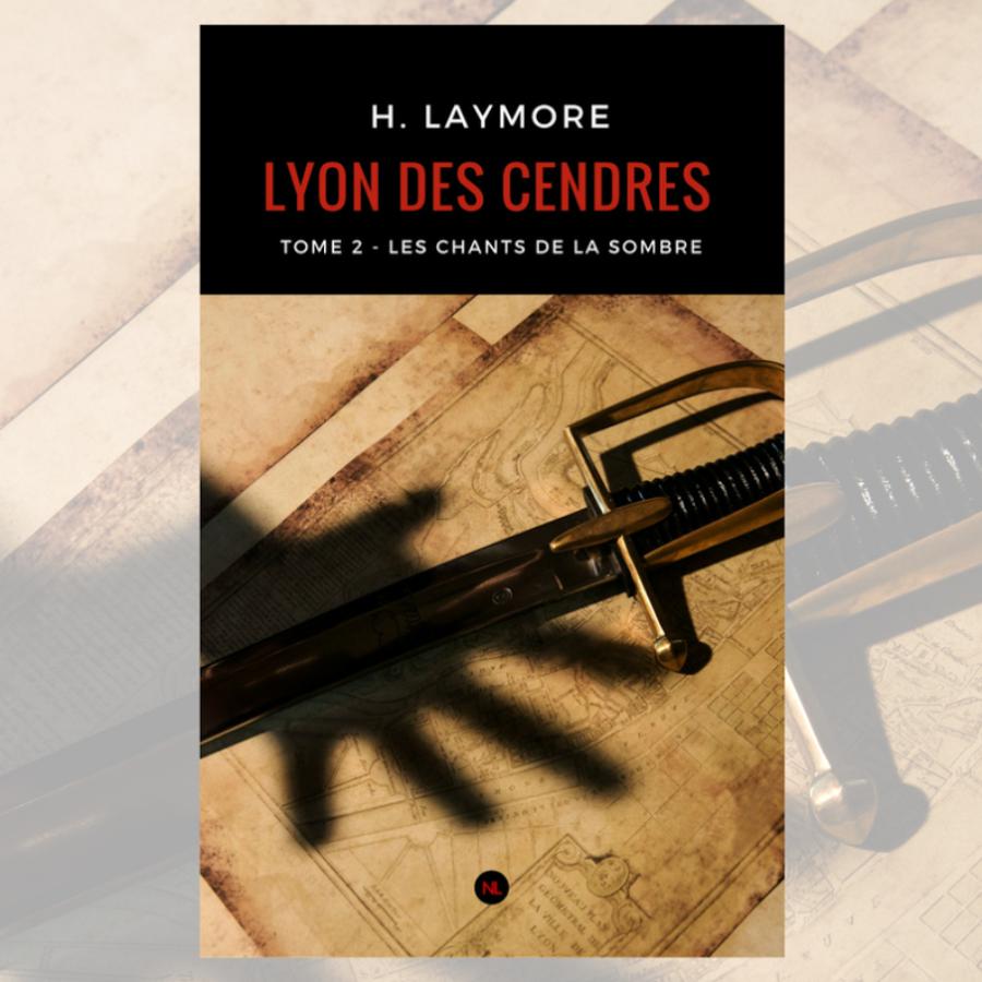 La Trilogie Lyon des Cendres