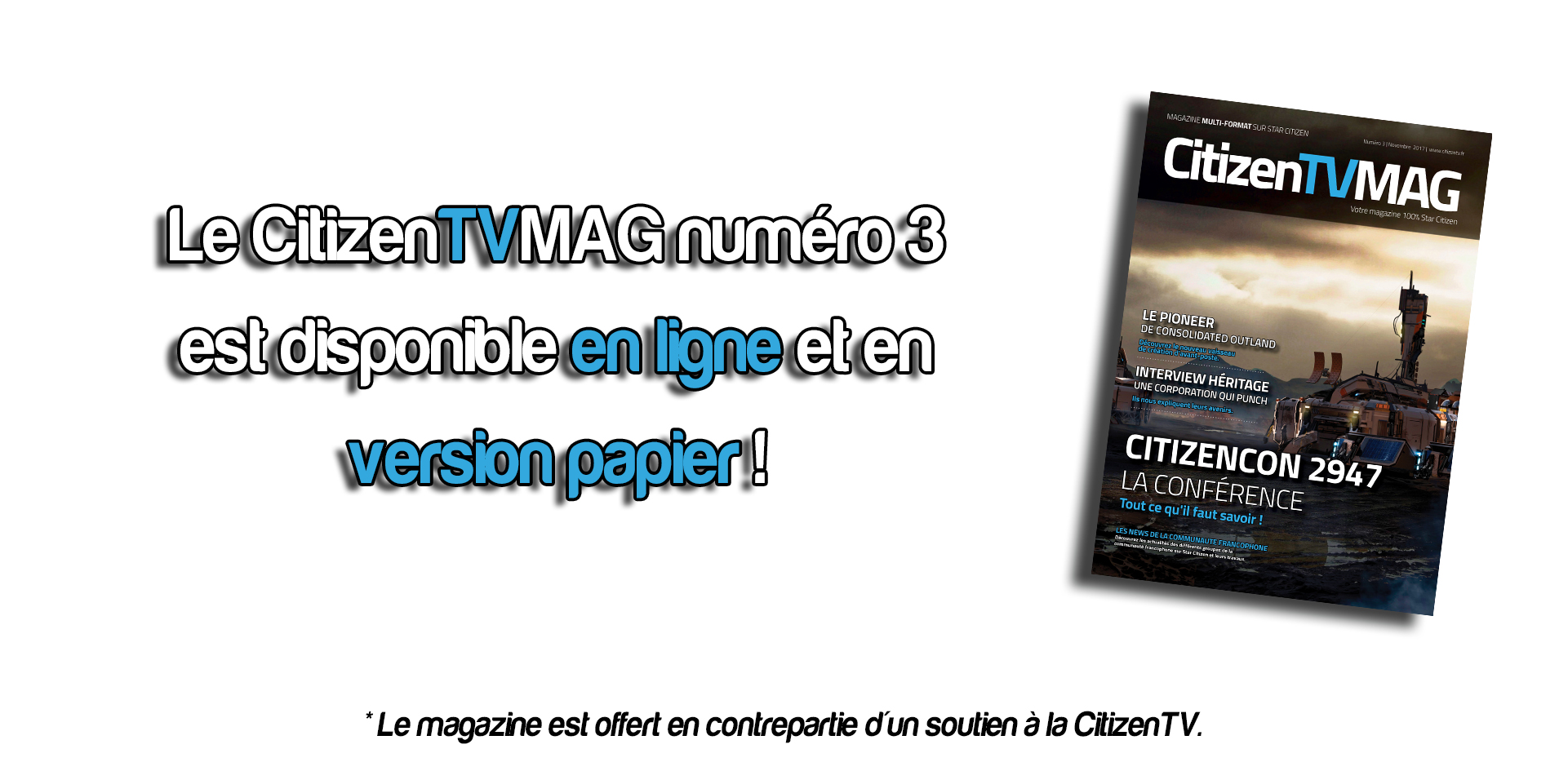 Citizen TV, votre programme 100% Star Citizen