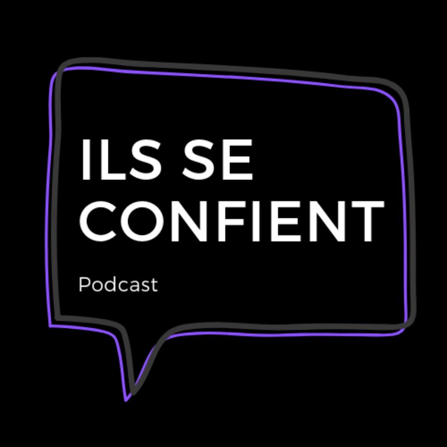 Podcast Ils Se Confient