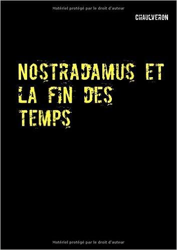 """Couverture """"Nostradamus et la fin des temps""""."""